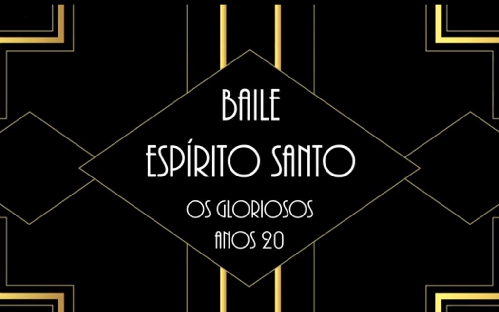 BAILE ESPÍRITO SANTO