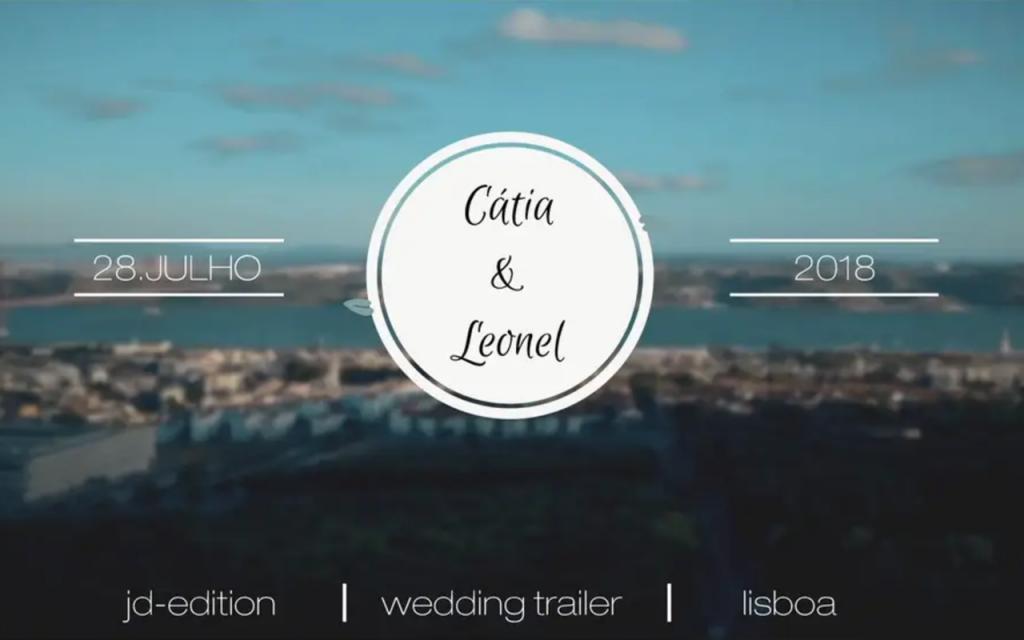 CATIA&LEONEL – WEDDING TRAILER 28JULHO2018 – ULTRAHD 4k